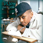 A Kids Point Of Vie  [Music Download] -     By: Dijon