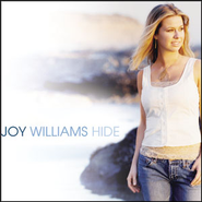 Hide  [Music Download] -     By: Joy Williams
