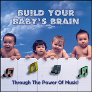 Build Your Baby's Brain - Through the Power of Music  [Music Download] -     By: Various Artists