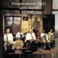 Preservation Hall Jazz Band Live!  [Music Download] -     By: Preservation Hall Jazz Band