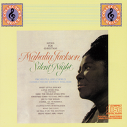 Silent Night, Holy Night  [Music Download] -     By: Mahalia Jackson