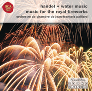 Handel: Water Music Suites; Music For The Royal Fireworks  [Music Download] -     By: Jean-Francois Paillard