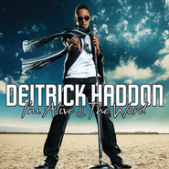 I'm Alive/The Word - Single  [Music Download] -     By: Deitrick Haddon