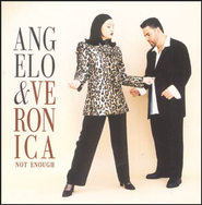 Not Enough  [Music Download] -     By: Angelo & Veronica