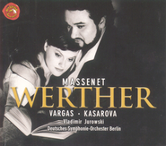 Werther - Lyric Drama in four Acts: Werther - Lyric Drama in four Acts/Act II/Ai-je dit vrai?  [Music Download] -     By: Ramon Vargas, Vesselina Kasarova, Vladimir Jurowski