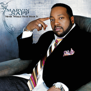 Never Would Have Made It (Performance Track)  [Music Download] -     By: Marvin Sapp