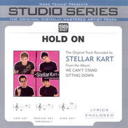 Hold On - Studio Series Performance Track  [Music Download] -     By: Stellar Kart