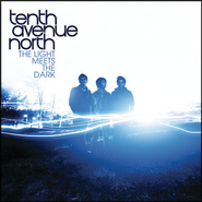 Oh My Dear  [Music Download] -     By: Tenth Avenue North