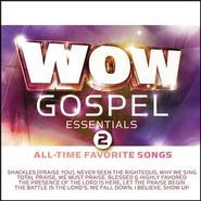 WOW Gospel Essentials 2 All-Time Favorite Songs  [Music Download] -     By: Various Artists