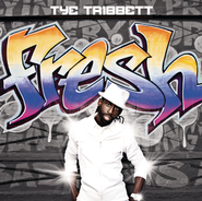 Fresh  [Music Download] -     By: Tye Tribbett
