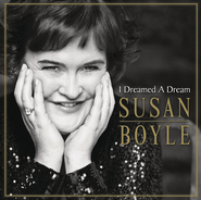 I Dreamed A Dream  [Music Download] -     By: Susan Boyle