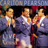 Live At Azusa  [Music Download] -     By: Carlton Pearson