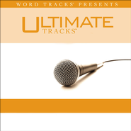 Ultimate Tracks - I Lift My Hands - As Made Popular By Chris Tomlin [Performance Track]  [Music Download] -     By: Chris Tomlin