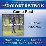 Come Rest  [Music Download] -     By: Lindsay McCaul