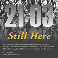Still Here  [Music Download] -     By: 21:03
