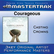 Courageous (Medium Without Background Vocals)  [Music Download] -     By: Casting Crowns