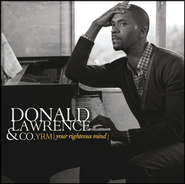 YRM (Your Righteous Mind)  [Music Download] -     By: Donald Lawrence & Company, Dorinda Clark Cole