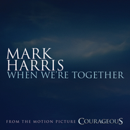 When We're Together  [Music Download] -     By: Mark Harris