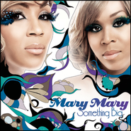 Sitting With Me  [Music Download] -     By: Mary Mary