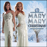 California Christmas  [Music Download] -     By: Mary Mary