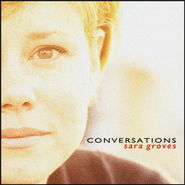 Conversations  [Music Download] -     By: Sara Groves