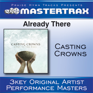 Already There (Medium Without Background Vocals)  [Music Download] -     By: Casting Crowns