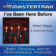I've Been Here Before (Low Without Background Vocals)  [Music Download] -     By: Ernie Haase