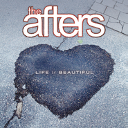 Life Is Beautiful  [Music Download] -     By: The Afters