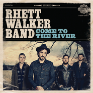 Come To The River  [Music Download] -     By: Rhett Walker Band