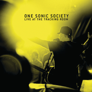 Live At The Tracking Room  [Music Download] -     By: One Sonic Society