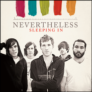 Sleeping In  [Music Download] -     By: Nevertheless