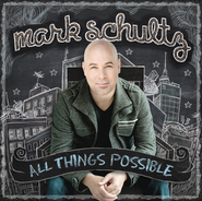 I Will Love You Still  [Music Download] -     By: Mark Schultz
