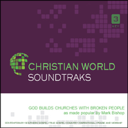 God Builds Churches with Broken People   [Music Download] -     By: Mark Bishop