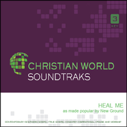 Heal Me   [Music Download] -     By: New Ground