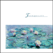 Tranquility  [Music Download] -     By: Various Artists