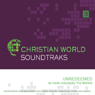 Unredeemed   [Music Download] -     By: The Martins