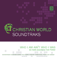 Who I Am Ain't Who I Was   [Music Download] -     By: Ivan Paker
