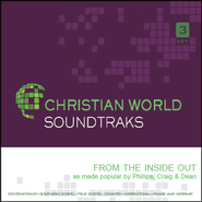From the Inside Out   [Music Download] -     By: Phillips Craig & Dean