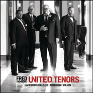 United Tenors Hammond Hollister Roberson Wilson  [Music Download] -     By: Fred Hammond