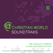On Eagles Wings  [Music Download] -     By: Renee Bondi