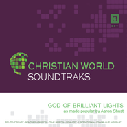 God Of Brilliant Lights  [Music Download] -     By: Aaron Shust