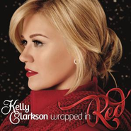Wrapped In Red  [Music Download] -     By: Kelly Clarkson