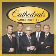 Cathedrals Family Reunion  [Music Download] -     By: The Cathedrals