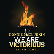 We Are Victorious  [Music Download] -     By: Donnie McClurkin