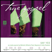 Say Yes  [Music Download] -     By: Michelle Williams, Beyonce, Kelly Rowland