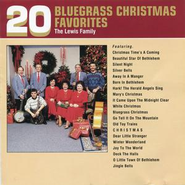 20 bluegrass christmas favorites music download by the lewis family - Bluegrass Christmas Music