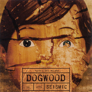 Seismic  [Music Download] -     By: Dogwood