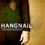 Transparent  [Music Download] -     By: Hangnail