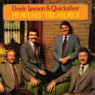 Heavenly Treasures  [Music Download] -     By: Doyle Lawson & Quicksilver