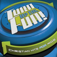Voice Of Truth (Turn Up The Fun Christian Hits Album Version)  [Music Download] -     By: Turn up the Fun Performers